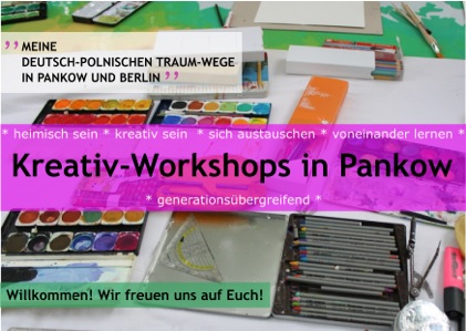 Kreativ – Workshops in Pankow