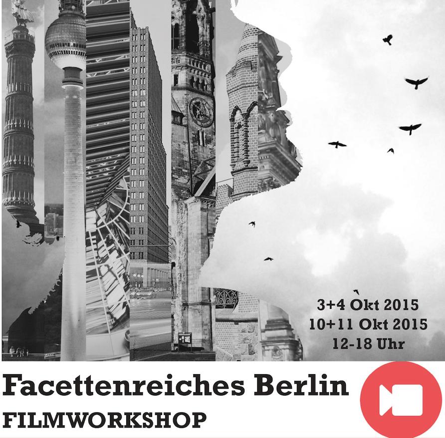 Facettenreiches Berlin Filmworkshop